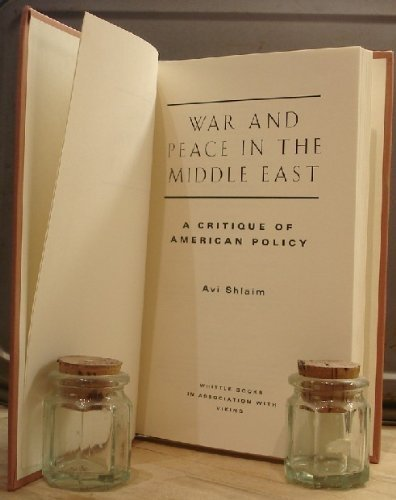 9780670853304: War and Peace in the Middle East: A Critique of American Policy