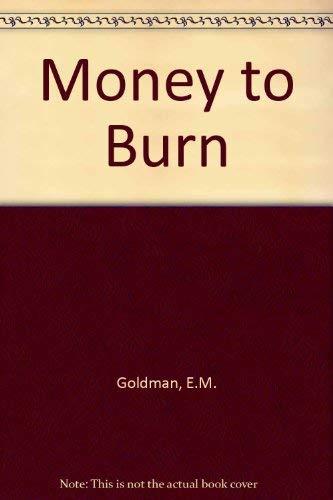9780670853397: Money to Burn
