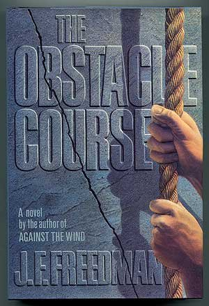 THE OBSTACLE COURSE: Freeman, J. F.