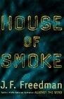 9780670853472: House of Smoke