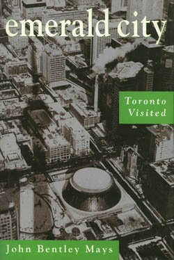 Emerald City : Toronto Visited
