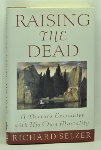 9780670854141: Raising the Dead: A Doctor's Encounter with His Own Mortality