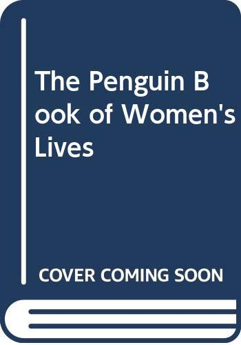 9780670854301: The Penguin Book of Women's Lives
