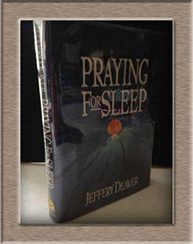 Praying for Sleep (SIGNED): Deaver, Jeffery