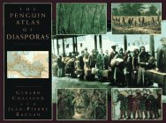 9780670854394: The Penguin Atlas of the Diasporas