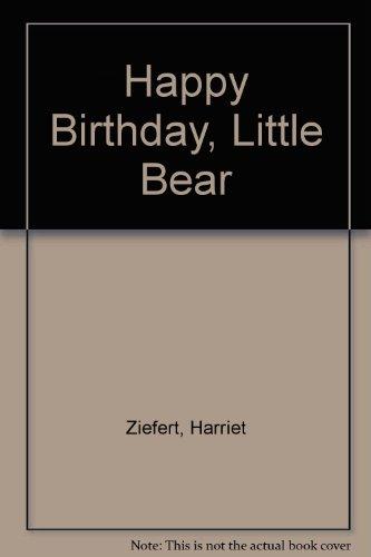 9780670854592: Happy Birthday, Little Bear