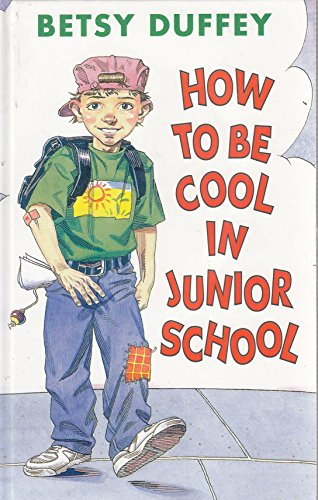 9780670854738: How to be Cool in Junior School