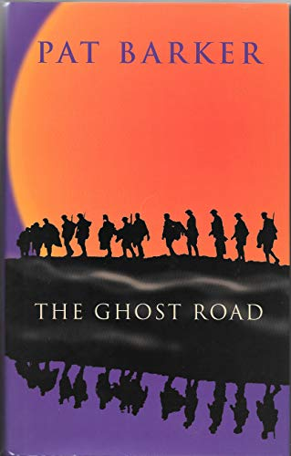 The Ghost Road SIGNED: Barker, Pat
