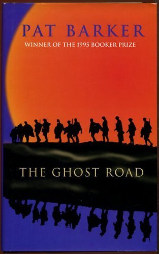 The Ghost Road: Barker, Pat