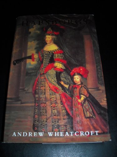 9780670854905: The Habsburgs: Embodying Empire