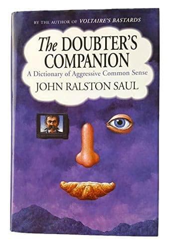 9780670855360: The Doubter's Companion : A Dictionary of Aggressive Common Sense