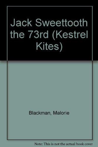 9780670855391: Jack Sweettooth the 73rd (Kestrel Kites)