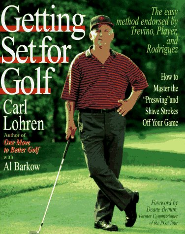 Getting Set for Golf: How to Master: Carl Lohren; Foreword-Deane