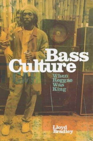 9780670855636: Bass Culture: When Reggae Was King