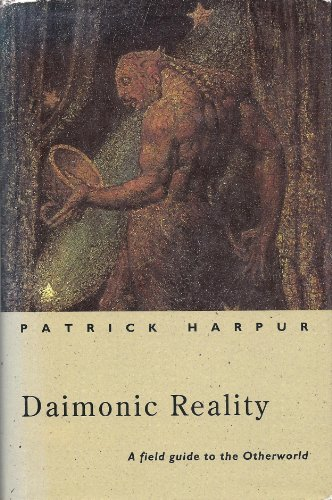 9780670855698: Daimonic Reality: Field Guide to the Otherworld (Arkana)