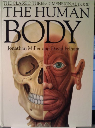 9780670855704: The Human Body: Revised Edition The Classi Three Dimensional 3D book