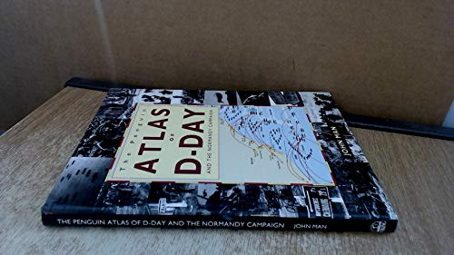 9780670856176: The Penguin atlas of D-Day and the Normandy Campaign