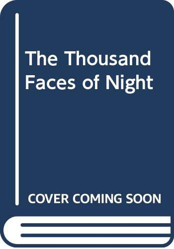 9780670856862: The Thousand Faces of Night