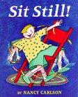 9780670857210: Sit Still!
