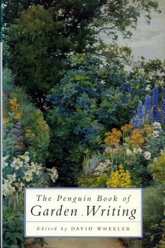 9780670857555: The Penguin Book of Garden Writing