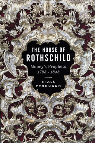 9780670857685: The House of Rothschild: Moneys Prophets 1798 - 1848