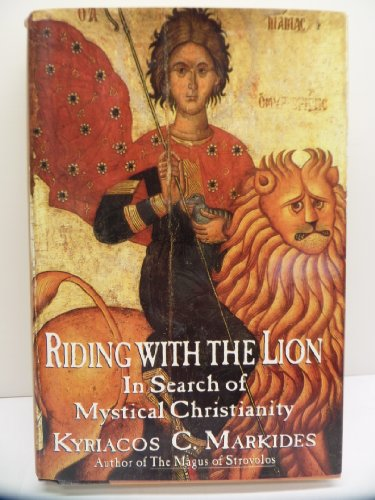 9780670857807: Riding With the Lion: In Search of Mystical Christianity