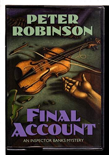 Final Account : A Novel of Suspense: Robinson, Peter