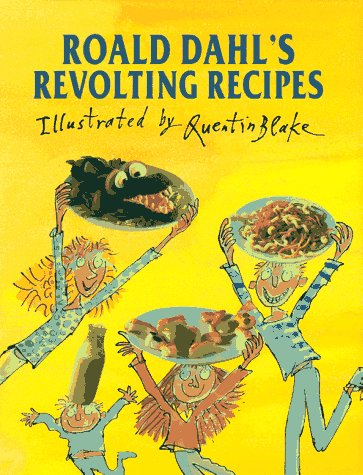 9780670858361: Roald Dahl's Revolting Recipes