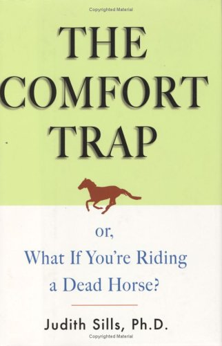 9780670858477: The Comfort Trap (or, What If You're Riding a Dead Horse?)