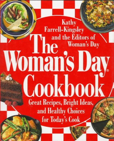 9780670858767: The Woman's Day Cookbook: Great Recipes, Bright Ideas, And Healthy Choices for Today's Cook