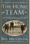 9780670858811: The home team: Fathers, sons & hockey