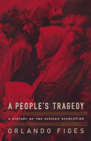 9780670859160: A People's Tragedy: A History of the Russian Revolution