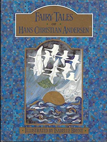 Fairy Tales of Hans Christian Andersen: Andersen, Hans Christian