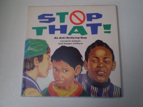 9780670859948: Stop That! an Anti-Bullying Rap (Viking Kestrel picture books)