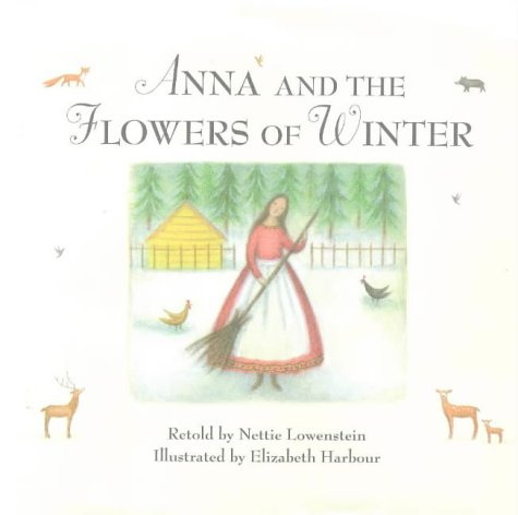 9780670860036: Anna & the Flowers of Winter (Viking Kestrel picture books)