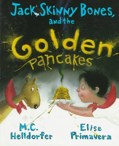9780670860067: Jack, Skinny Bones, and the Golden Pancakes