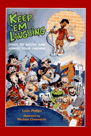 Keep 'Em Laughing: Louis Phillips