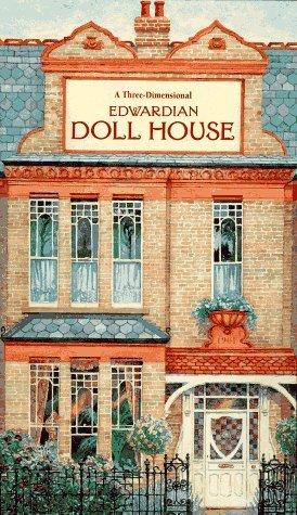 Edwardian Doll House: A Three-Dimensional Book: Brian Sanders; Lizzie