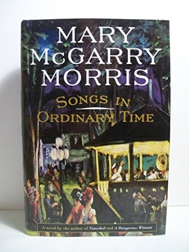 Songs in Ordinary Time (Oprah's Book Club): Morris, Mary McGarry