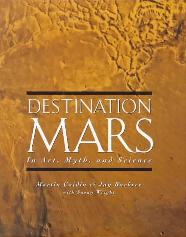 9780670860203: Destination Mars: In Art, Myth, and Science (Penguin Studio Books)