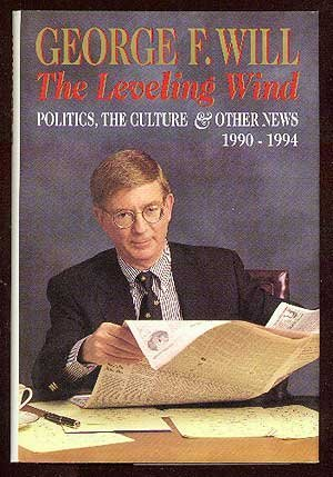9780670860210: The Leveling Wind: Politics, the Culture, and Other News, 1990-1994