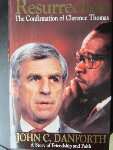 Resurrection: The Confirmation of Clarence Thomas (Signed)