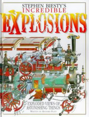 9780670860241: Stephen Biesty's Incredible Explosions: Exploded Views of Astonishing Things