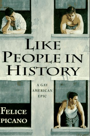 9780670860470: Like People in History: A Gay American Epic