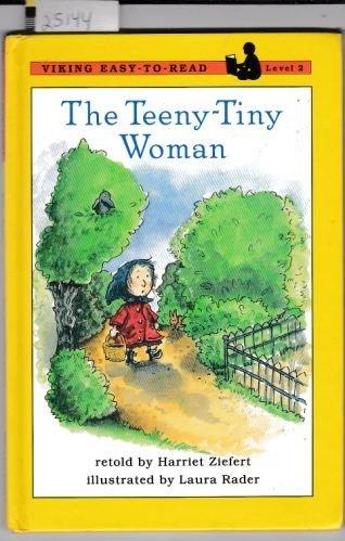9780670860487: The Teeny Tiny Woman (Easy-to-Read,Viking)
