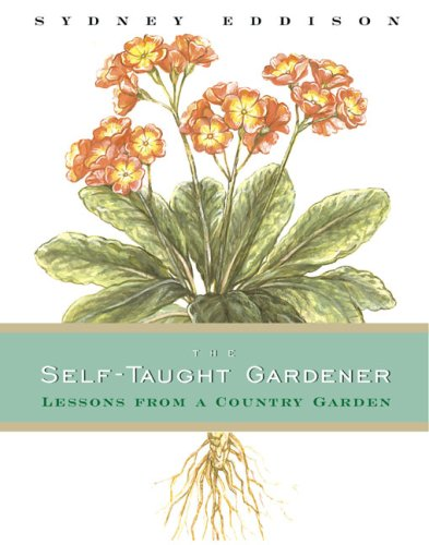 9780670860715: The Self-Taught Gardener: Lessons from a Country Garden