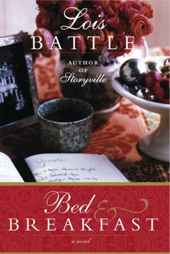 Bed & Breakfast: Battle, Lois