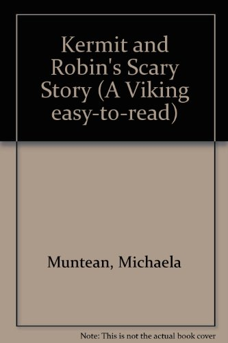 9780670861064: Kermit and Robin's Scary Story: Level 2 (Muppets)
