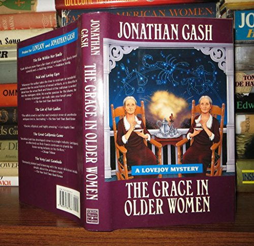 The Grace In Older Women ***SIGNED***: Jonathan Gash