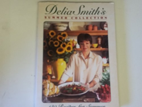 9780670861521: Delia Smith's Summer Collection: 140 Recipes fo